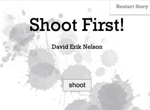 """New Interactive Fiction: """"Shoot First!"""""""